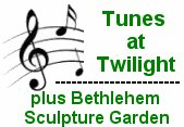 Tunes at Twilight Concerts plus Bethlehem Sculpture Garden Concerts